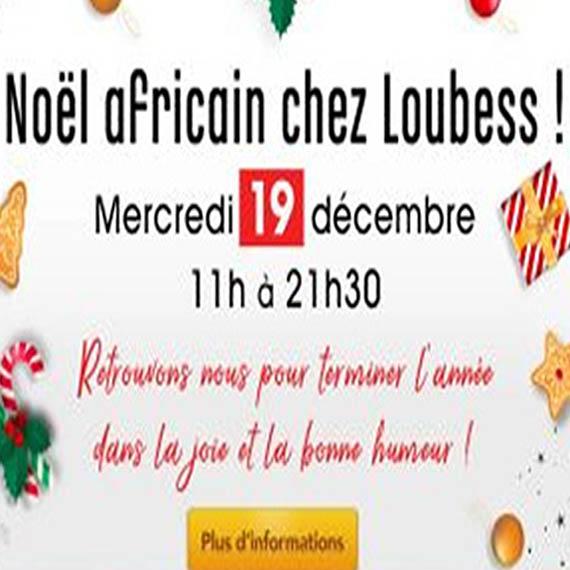Noël africain chez Loubess ! Mercredi 19 décembre
